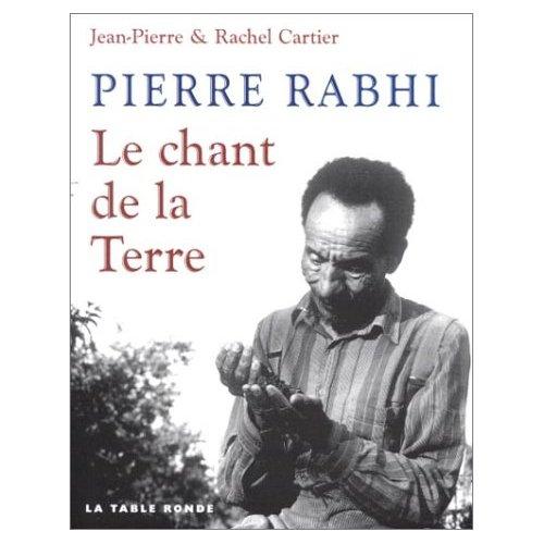 Pierre Rabhi, le chant de la terre